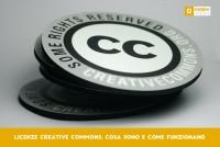 Licenze Creative Commons: cosa sono e come funzionano