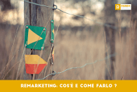 Remarketing: cos'è e come farlo?