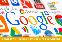 I prodotti di Google a cui non si può rinunciare