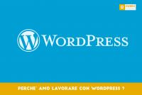 Perchè amo lavorare con WordPress?
