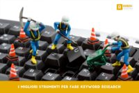 I migliori strumenti per fare keyword research