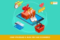 Come utilizzare il blog per fare e-commerce