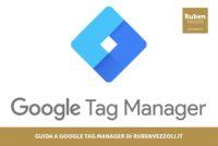 Come installare Google Tag Manager (anche su WordPress)